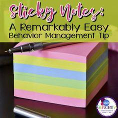 Sticky Notes: A Remarkably Easy Behavior Management Tip
