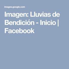 Imagen: Lluvias de Bendición - Inicio | Facebook