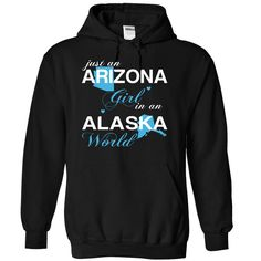 Just An Arizona Girl In A Alaska World T-Shirts, Hoodies. SHOPPING NOW ==► https://www.sunfrog.com/Valentines/-28AZJustXanh001-29-Just-An-Arizona-Girl-In-A-Alaska-World-Black-Hoodie.html?id=41382