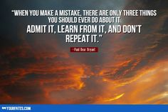 Best Learning From Mistake Quotes And Sayings Learning From Mistakes Quotes, Quotes About Making Mistakes, Learn From Your Mistakes, Mistake Quotes, Relationship Mistakes, Motivational Monday, E Words, Cheating Quotes, You Cheated