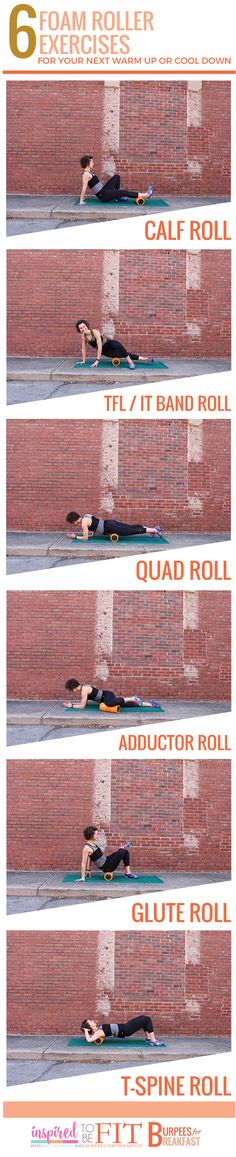 Foam Roller Exercises for Warm Up or Cool Down