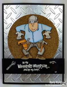 Art Impressions Ai Heroes Weekend Warrior (SKU#4378) set.  Handmade masculine card for birthday, Father's Day, anytime!