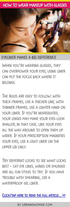 How to wear makeup with glasses - Eyeliner makes a big difference