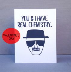 Breaking Bad You & I Have Real Chemistry by perksofaurora on Etsy, $3.75
