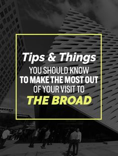 What You Should Know Before Visiting L.A.'s Amazing The Broad Museum