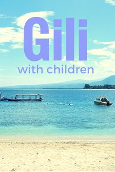 Travel guide for the Gili islands with kids