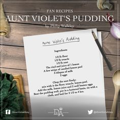 Team Servants asked you all for your favourite recipe so that some of them could be made up into a special Downton Abbey fan recipe card, and what a marvellous response we had! Today we present the first, Aunt Violet's Pudding by Philip Walkley.