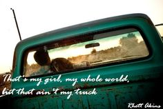 That Ain't My Truck-Rhett Akins <3 old country songs = the best