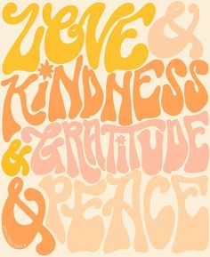 typography Peace kindness love gratitude v - Pretty Words, Beautiful Words, Cool Words, Photo Wall Collage, Picture Wall, Words Quotes, Wise Words, Sayings, Quotes Quotes