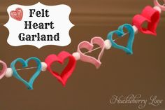 Felt Heart Garland Tutorial  - I thought this cute little felt heart garland would be the perfect thing to perk up the mantle and fill my house with the season of love.