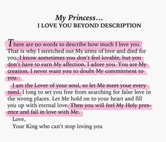 "To My Princess. I love you beyond description. ""Let me think. God is your boyfriend. Bible Verses, Bible Quotes, Scriptures, Faith Quotes, Gods Princess, My Princess Quotes, Warrior Princess, Now Quotes, Funny Quotes"