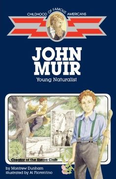 John Muir: Young Naturalist (Childhood of Famous Americans), http://www.amazon.com/dp/068981996X/ref=cm_sw_r_pi_awd_A5qasb0VFJJ8A