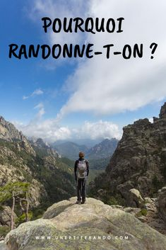 Pourquoi randonne-t-on ? Trekking, Travel Around, The Good Place, Hiking, Camping, Outdoor Adventures, Amazing Places, Travelling, Centre