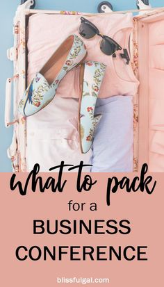 What to pack for a business conference and make the most out of any business trip! These are several essentials you need to pack for conferences #business #businesstravel #travel #traveltips #girlboss #whattopack #packing #packingtips #packinglist