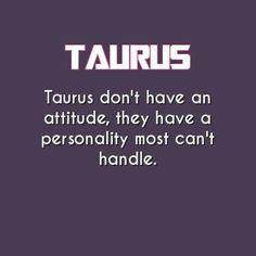 The Honest to Goodness Truth on Taurus Horoscope – Horoscopes & Astrology Zodiac Star Signs Taurus Memes, Taurus Quotes, Zodiac Quotes, Zodiac Facts, Taurus Funny, Turus Zodiac, Quotes Quotes, Asshole Quotes, Zodiac Funny