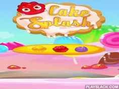 Cake Splash: Sweet Bakery  Android Game - playslack.com , equal 3 and more same blocks and other phoneticians to exploded them. Do quests and get scores. journey the sweet world from one sweet shop to the other in this game for Android. Do series reactions exploding many same phoneticians. strive to equal as many phoneticians at a time as accomplishable to get all categories of bonuses and raise that will aid you quickly finish the next stage. At each brand-new stage you'll have the board of…