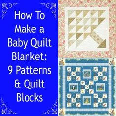 How To Make a Baby Quilt Blanket: 9 Patterns & Quilt Blocks | FaveCrafts.com