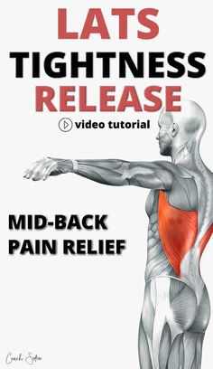 Here's how to release the latissimus dorsi (lats) effectively at home, and get relief from back pain (video tutorial included). Upper Back Pain Exercises, Upper Back Muscles, Back Stretches For Pain, Muscle Stretches, Yoga For Back Pain, Muscle Pain Relief, Back Pain Relief, Back Flexibility, Flexibility Stretches