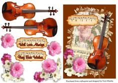 music to my ears by Terri Hawley A very pretty card front for the music player or lover.Has a beautiful violin and roses, and has two labels, With Love always. Very Best Wishes. But of course you can use your own. Decoupage Paper, Decoupage Ideas, 3d Sheets, Printable Crafts, Violin, Paper Cutting, Tricks, Birthday Cards, Ears
