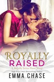 Cazadora De Libros y Magia: Royally Raised - Saga Royally #2.5 - Emma Chase +2...