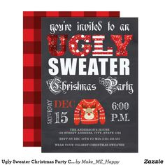 Ugly Sweater Christmas Party Chalkboard Red Invitation Holiday Parties, Holiday Fun, Holiday Cards, Ugly Sweater, Ugly Christmas Sweater, Christmas Party Invitations, Make Me Happy, Invitation Design, Being Ugly