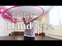 HULA HOOP Trick   Little Hand Spin   auf Deutsch - YouTube