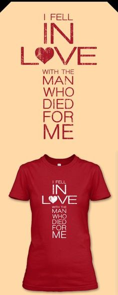Love Jesus? This shirt says it all. Reserve yours now: http://Euphorictees.com/fell-in-love #jesus #christian