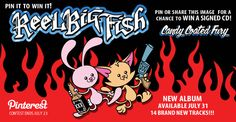 Repin for your chance to win a signed REEL BIG FISH - Candy Coated Fury album (out this summer)!