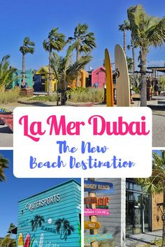 The ultimate beach destination in Dubai, United Arab Emirates: La Mer. Californian beach vibe mixed with urban architecture and graffiti art. Over 140 shops, restaurants and cafes as well as beach activities and a waterpark and cinema coming up Destin Beach, Beach Trip, Miami Beach, Beach Travel, Dubai Travel, Asia Travel, Dubai Vacation, Florida Travel, Spain Travel