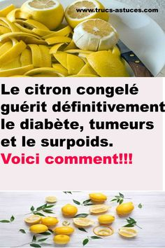 Les citrons contiennent des antioxydants qui peuvent aider dans le traitement de nombreux problèmes de santé. Cependant Family Meal Planning, Family Meals, Nutrition, Natural Medicine, Detox, Remedies, Food And Drink, Health Fitness, Medical
