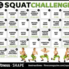 If it's the year of the booty (thanks, Iggy and J.Lo), summer is its climax. That's why, for the month of July, we've put together the ultimate 30-day squat challenge, featuring 12 squats that tighten and tone. Master a different squat or increase your reps each day, and we'll have you covered where your teeny bikini doesn't. - Fitnessmagazine.com