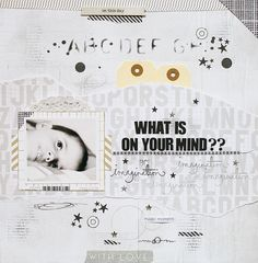 ★Scraptherapie★: {DT Scraptastic Club>>>What is on your mind}