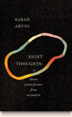 "Sarah Arvio's ""Night Thoughts"", cover by Peter Mendelsund - can't get enough of this guy."