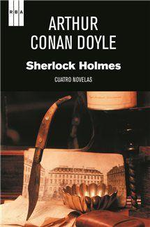 Sherlock Holmes. Cuatro novelas