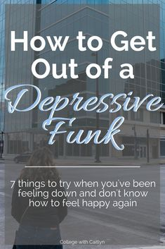 How to Get Out of a Depressive Funk: 7 things to try when you're feeling down and don't know how to feel happy again Depression Recovery, Signs Of Depression, Overcoming Depression, Dealing With Depression, Depression Symptoms, Fighting Depression, How To Overcome Depression, Optimism, Health