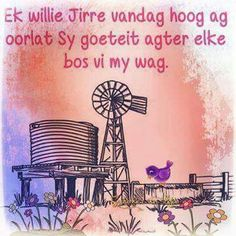 Ag die Here hoog Prayer Verses, Bible Verses, Prayer Box, Mommy Quotes, Life Quotes, Beautiful Quotes Inspirational, I Love You God, African Love, Afrikaanse Quotes