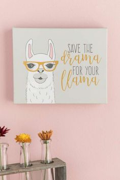Save the Drama for Your Llama Canvas Wall Decor