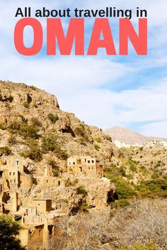 Our travel guide to Oman. Information about best places to visit in Oman, travelling in Oman with kids and other practical information for a great visit!