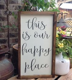 This is our happy place sign, Farmhouse Style Signs, Wood Sign, Fixer Upper, Hand Painted, Gallery Wall, Framed Sign