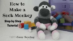 How to Make a Sock Monkey - Free Pattern - http://sewing4free.com/sock-monkey-how-to-make/