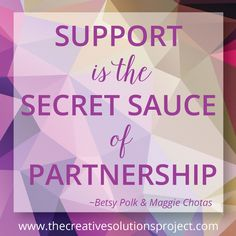 Support is the Secret Sauce of Partnership