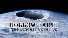 Hollow Earth, The Biggest Cover Up - Full Documentary