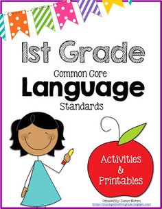 First Grade Common Core Language Activities and Printables!  $