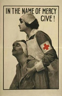 A Red Cross nurse holding a wounded soldier in this poster soliciting funds during WWI: 'In the name of mercy give.' The poster was illustrated by Albert Herter in WWI, 1917 Pin Up Vintage, Vintage Nurse, Vintage Medical, Vintage Ads, Nursing Recruitment, Ww1 Posters, Geneva Conventions, American Red Cross, After Life
