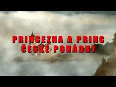 PRINCEZNA A PRINC ČESKÉ POHÁDKY - 2013 - YouTube Youtube, Film, Movie, Movies, Film Stock, Youtubers