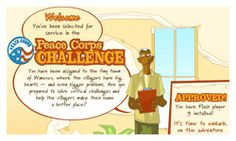 Peace Corps Challenge - Game that gives you the opportunity to work in the fictional village of Wanzuzu as a Peace Corps Volunteer. (Flash required) #peacecorps #challenge #game #culture #village #kids