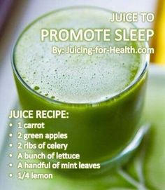 Juice for sleep: 1 Carrot, 2 Green Apples, Lettuce, 2 Ribs Celery, Mint Leaves, 1/4 Lemon
