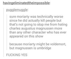 Seriously though, Umbridge.