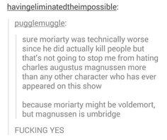 Seriously though, Umbridge.
