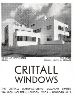 Crittall Windows advert, High Cross House, Dartington, Devon - 1934 by mikeyashworth, via Flickr